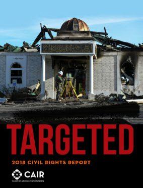 CAIR National Civil Rights Report (2018) – CAIR California