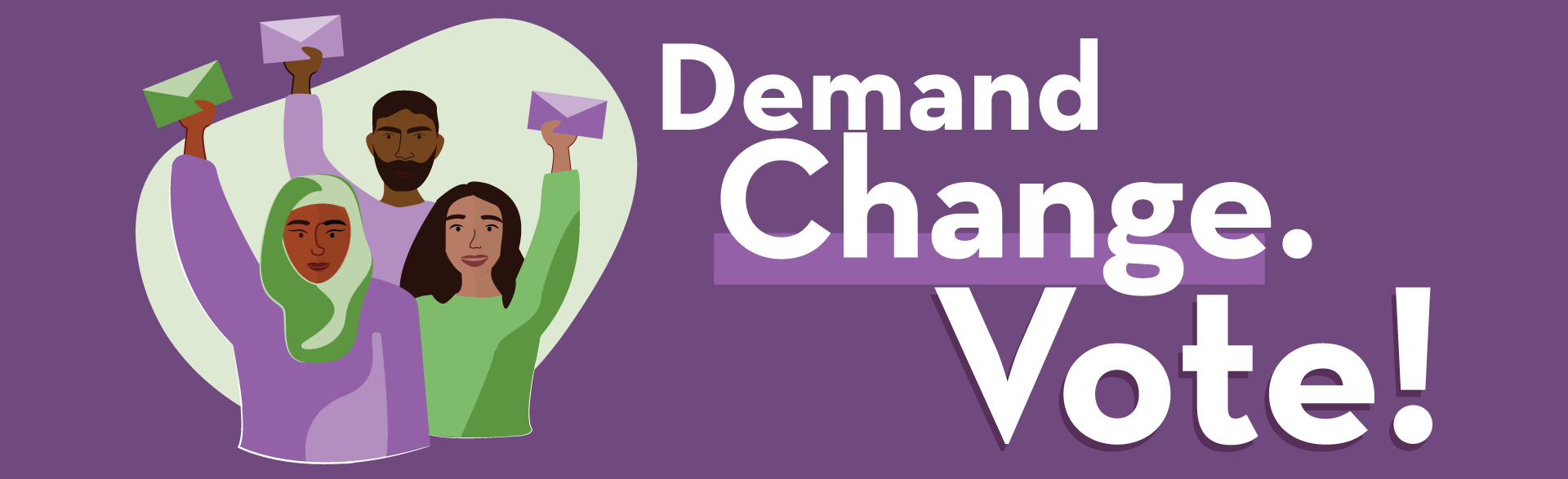 Demand Change. Vote!